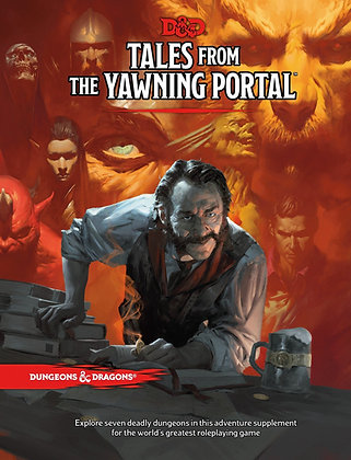 Tales From the Yawning Portal (Dungeons & Dragons Adventure Supplement) HC