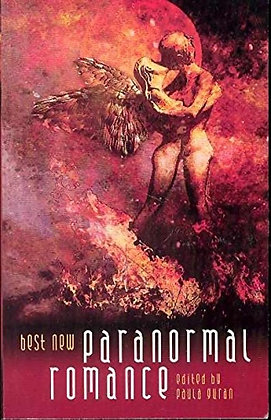 Best New Paranormal Romance Paperback – December 11, 2006 by Paula Guran (Author