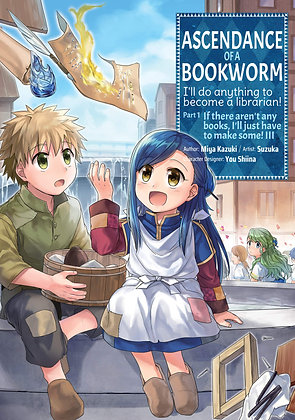 Ascendance of a Bookworm (Manga) Part 1 Volume 3 Paperback – January 5, 2021