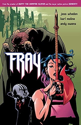 JOSS WHEDONS FRAY FUTURE SLAYER TP NEW PTG DARK HORSE COMICS (W) Joss Whedon