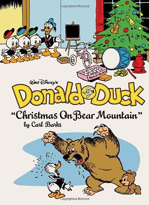 "Walt Disney's Donald Duck: ""Christmas On Bear Mountain"" HC"
