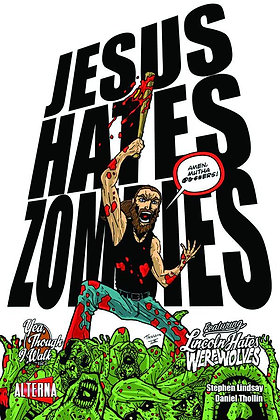JESUS HATES ZOMBIES LINCOLN HATES WEREWOLVES GN VOL 04 (OF 4 ALTERNA COMICS (W)