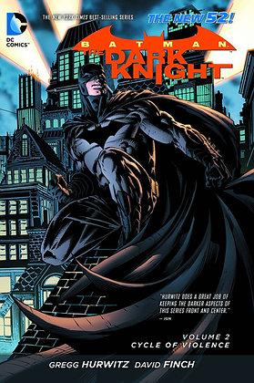 BATMAN DARK KNIGHT TP VOL 02 CYCLE OF VIOLENCE (N52) DC COMICS (W) Gregg Hurwitz