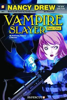 NANCY DREW NEW CASE FILES VOL 01 VAMPIRE SLAYER PAPERCUTZ (W) Sarah Kinney, Stef