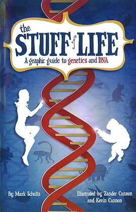 STUFF OF LIFE SC GRAPHIC GUIDE TO GENETICS & DNA (C: 0-1-2) HILL & WANG (W) Mark