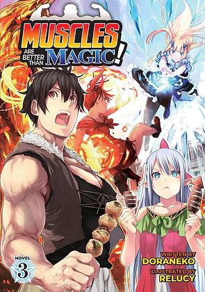 Muscles are Better Than Magic! (Light Novel) Vol. 3Paperback – September 14, 20