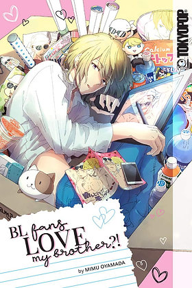 BL Fans LOVE My Brother?! Manga Paperback – March 23, 2021  byMimu Oyamada(Aut