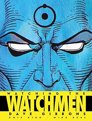Watching the Watchmen Hardcover – October 21, 2008 by Dave Gibbons  (Author)