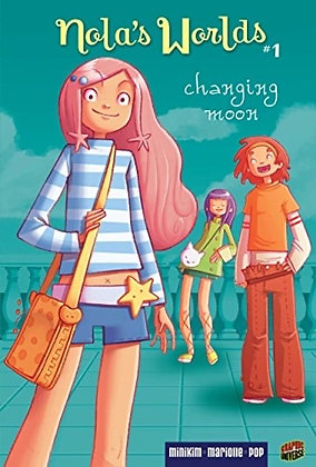 Changing Moon: Book 1 (Nola's Worlds) Book 1 of 3: Nola's Worlds  | by Mathieu
