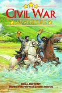 CIVIL WAR ADVENTURE GN VOL 01 HISTORY GRAPHICS PRESS (W) Chuck Dixon (A) Gary Kw