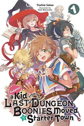 SUPPOSE A KID FROM LAST DUNGEON MOVED GN VOL 01 ( SQUARE ENIX MANGA
