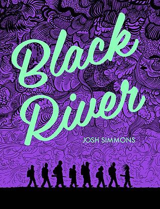 BLACK RIVER GN (MR) FANTAGRAPHICS BOOKS (W/A/CA) Josh Simmons