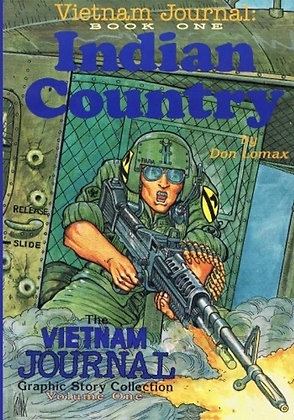 Vietnam Journal - Book 1: Indian Country Paperback – July 25, 2019 by Don Lomax