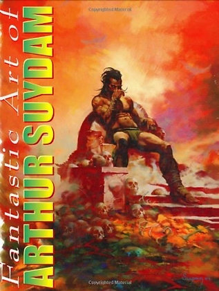 The Fantastic Art Of Arthur Suydam Paperback – May 1, 2005 by David J. Spurlock