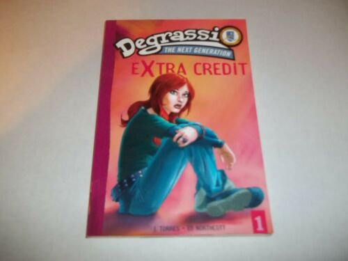 Degrassi Next Generation #1 Extra Credit by J. Torres