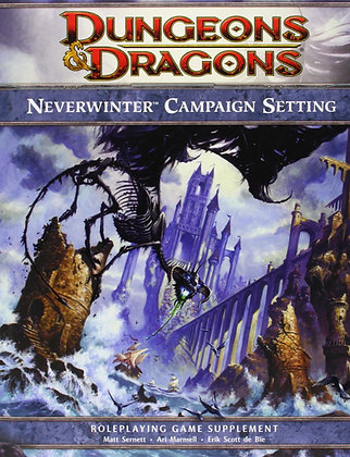 Neverwinter Campaign Setting: A 4th edition Dungeons & Dragons Supplement (4th E
