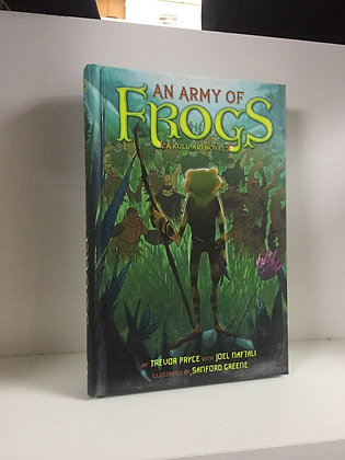 An Army of Frogs (A Kulipari Novel #1) Hardcover – May 7, 2013 by Trevor Pryce