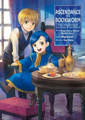 Ascendance of a Bookworm: Part 2 Volume 1 (light novel)