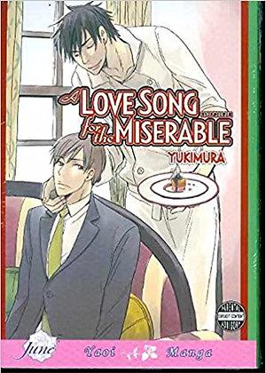 A Love Song For The Miserable (Yaoi Manga)  byYukimura Jun 10, 2008