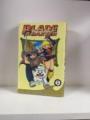 Blade For Barter Vol 1 (Manga)Paperback – February 15, 2005  byJason DeAngelis