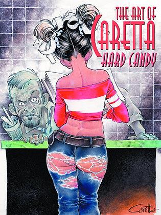 ART OF CARETTA HARD CANDY SC (MR) SQP ART BOOKS (W/A/CA) Fernando Caretta Artis