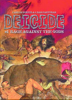 DEICIDE VOL 1 RAGE AGAINST THE GODS HC HUMANOIDS INC (W) Carlos Portela (A/CA) D