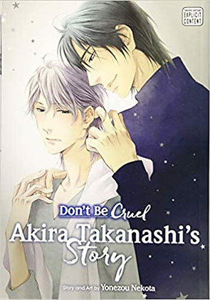 Don't Be Cruel:  Akira Takanashi's Story ( Book)