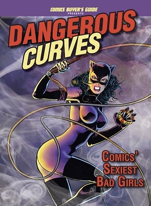 DANGEROUS CURVES COMICS SEXIEST BAD GIRLS SC (C: 0-1-1) FW MEDIA (W) Comics Buye