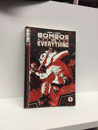 Bombos vs. Everything Volume 1 Paperback – August 7, 2007 by Maximo V. Lorenzo (