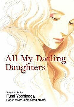 All My Darling Daughters (1) Paperback – Illustrated, January 19, 2010 by Fumi Y