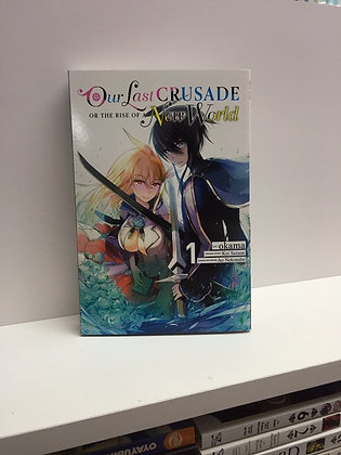 Our Last Crusade or the Rise of a New World, Vol. 1 MangaPaperback – November 5