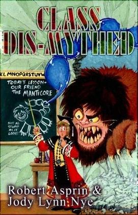 Class Dis-Mythed (Myth Adventures) Paperback – September 28, 2005 by Robert Aspr