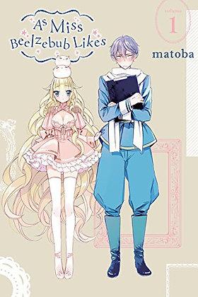 AS MISS BEELZEBUB LIKES GN VOL 1 MANGA BOOKS YEN PRESS (W/A/CA) Matoba Beelzebub