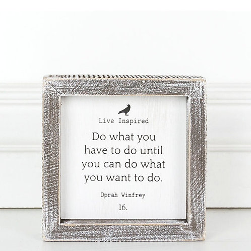 "Live Inspired - Do What you Can - Wood Sign - 5""x 5"""