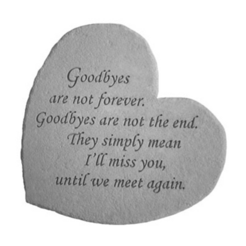 Goodbyes are not forever…