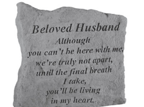 Beloved Husband Although you can't…
