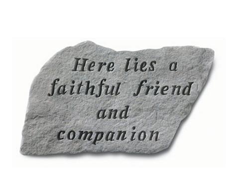 Here Lies a Faithful Friend & Companion