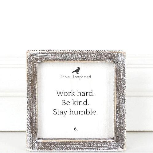 "Live Inspired - Work Hard - Wood Sign - 5""x 5"""