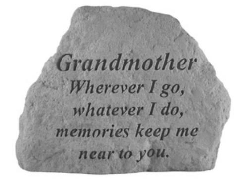 GRANDMOTHER Wherever I go…