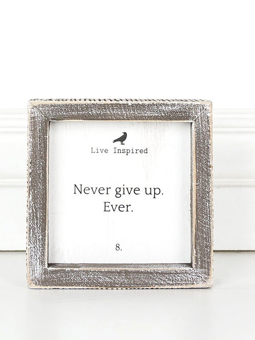 "Live Inspired - Never Give Up - Wood Sign - 5""x 5"""