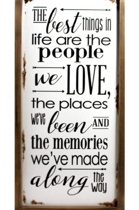 Wood Framed Metal Sign - Best Things in Life