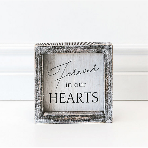 """Forever in our Hearts"" - Wood Sign - 5"" x 5"""