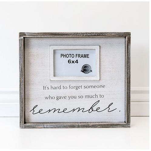 """Remember"" - 4x6 Frame - Wood Sign"