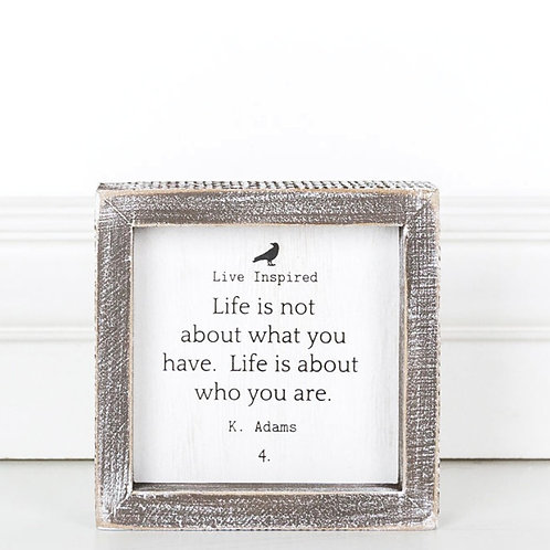 "Live Inspired - What you Have - Wood Sign - 5""x 5"""