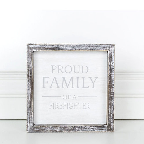 """Proud Family/Firefighter - Wood Sign - 7""""x 7"""""""