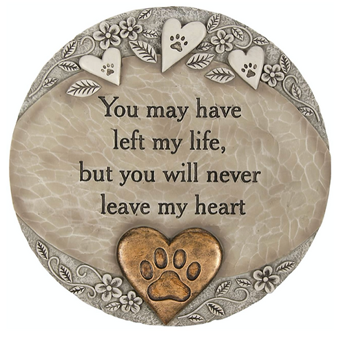 Pet Memorial- You may have left my life, but you will never leave my heart