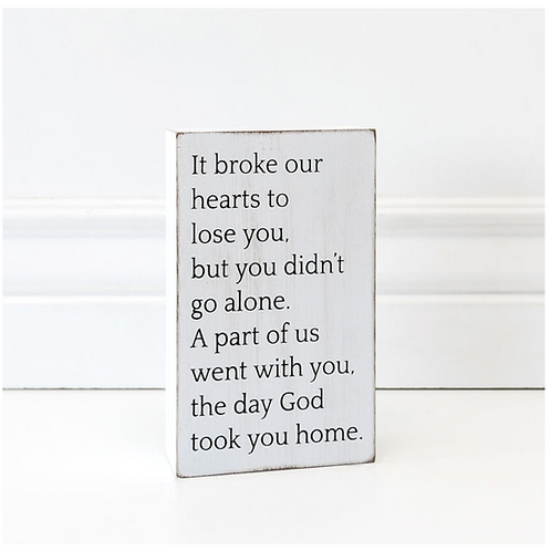 """God took you Home"" - Wood Sign - 4"" x 6"""