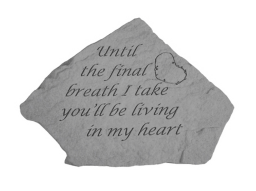 Until the final breath…