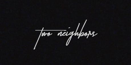 TWO NEIGHBORS