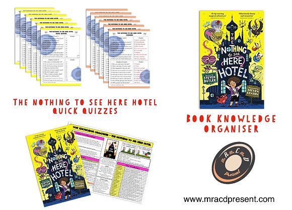 The Nothing to See Here Hotel - Book Knowledge Organiser and Quick Quizzes
